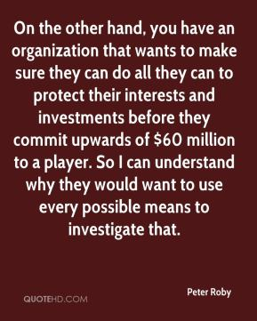 On the other hand, you have an organization that wants to make sure they can do all they can to protect their interests and investments before they commit upwards of $60 million to a player. So I can understand why they would want to use every possible means to investigate that.