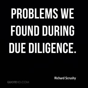 Richard Scrushy  - problems we found during due diligence.