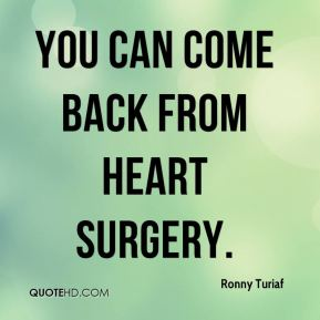 Ronny Turiaf  - you can come back from heart surgery.