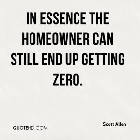 In essence the homeowner can still end up getting zero.