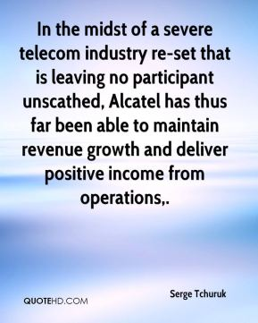 Serge Tchuruk  - In the midst of a severe telecom industry re-set that is leaving no participant unscathed, Alcatel has thus far been able to maintain revenue growth and deliver positive income from operations.