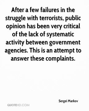 Sergei Markov  - After a few failures in the struggle with terrorists, public opinion has been very critical of the lack of systematic activity between government agencies. This is an attempt to answer these complaints.