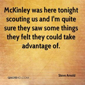McKinley was here tonight scouting us and I'm quite sure they saw some things they felt they could take advantage of.