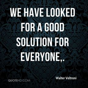 We have looked for a good solution for everyone.