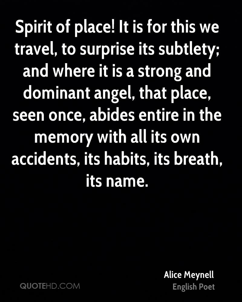 Dominant Quotes Alice Meynell Travel Quotes  Quotehd