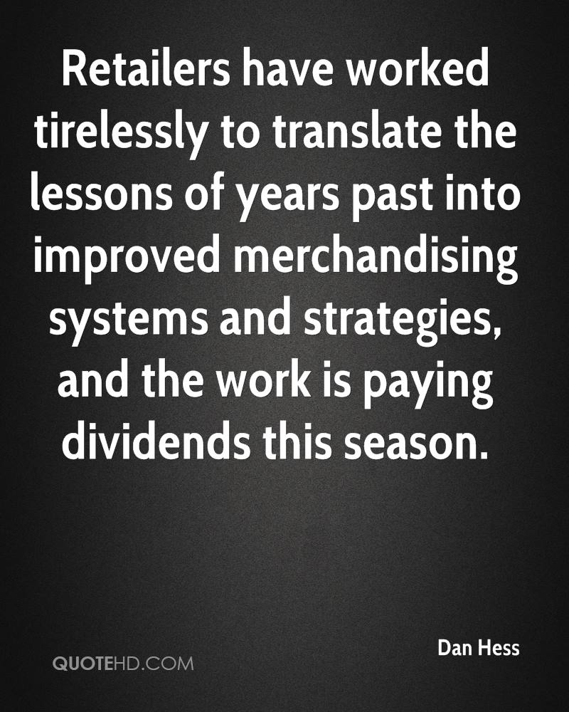 Retailers have worked tirelessly to translate the lessons of years past into improved merchandising systems and strategies, and the work is paying dividends this season.