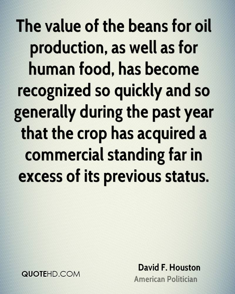 The value of the beans for oil production, as well as for human food, has become recognized so quickly and so generally during the past year that the crop has acquired a commercial standing far in excess of its previous status.