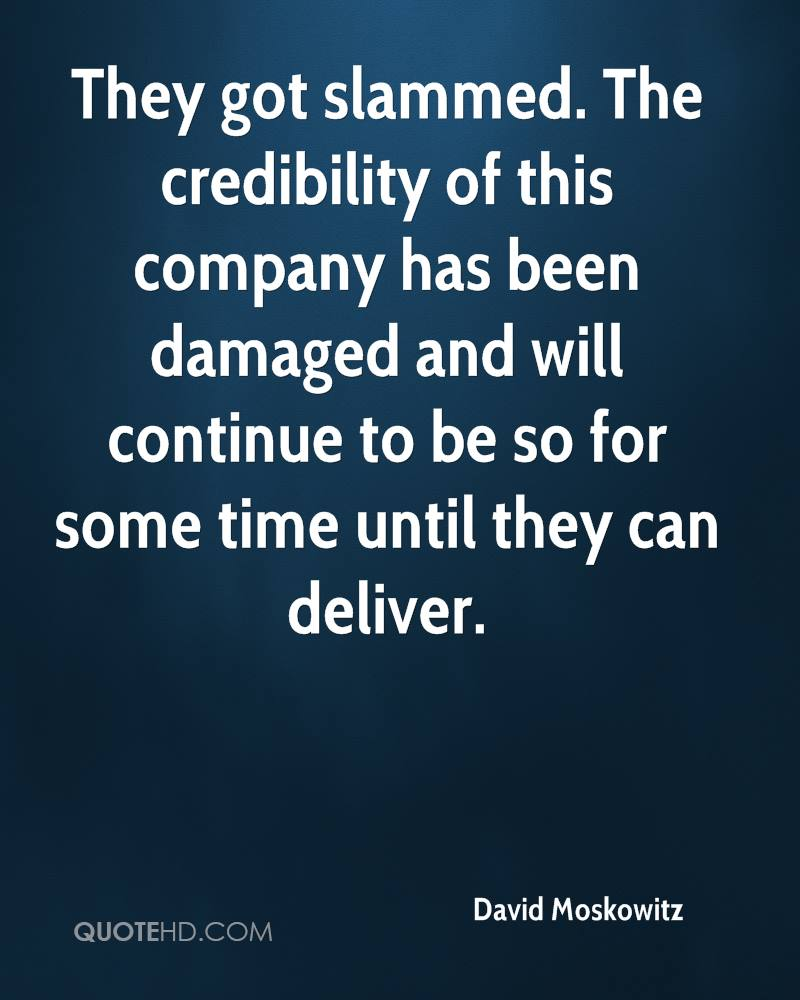 They got slammed. The credibility of this company has been damaged and will continue to be so for some time until they can deliver.
