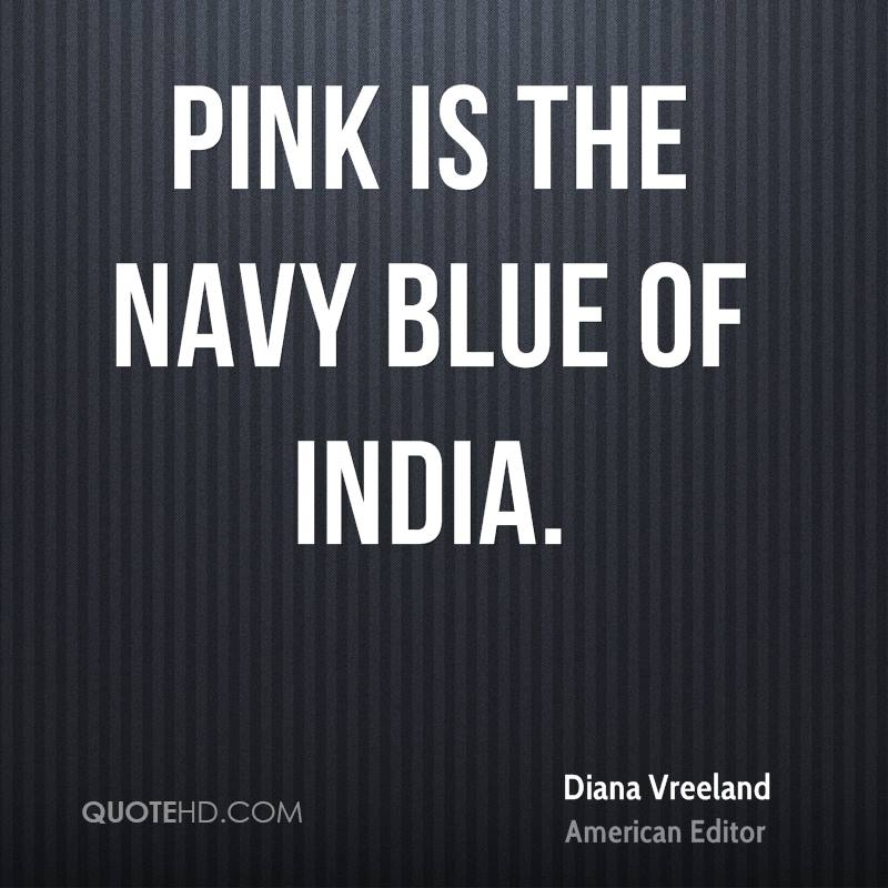 Pink is the navy blue of India.