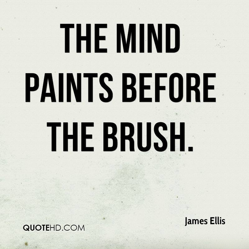 The mind paints before the brush.