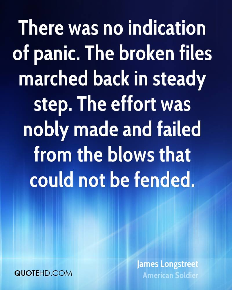 There was no indication of panic. The broken files marched back in steady step. The effort was nobly made and failed from the blows that could not be fended.