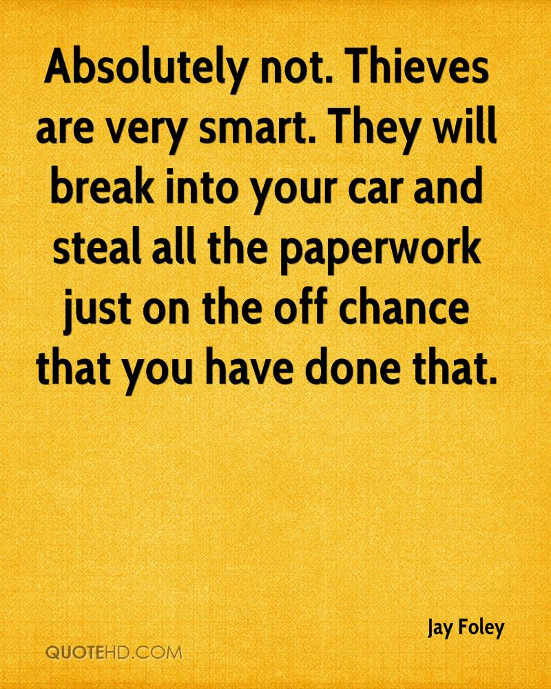 Absolutely not. Thieves are very smart. They will break into your car and steal all the paperwork just on the off chance that you have done that.