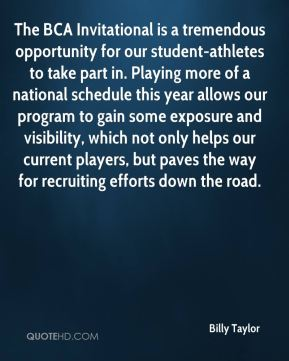 The BCA Invitational is a tremendous opportunity for our student-athletes to take part in. Playing more of a national schedule this year allows our program to gain some exposure and visibility, which not only helps our current players, but paves the way for recruiting efforts down the road.