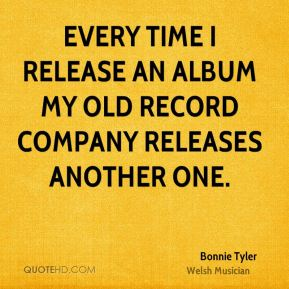Bonnie Tyler - Every time I release an album my old record company releases another one.