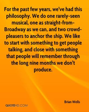 For the past few years, we've had this philosophy. We do one rarely-seen musical, one as straight-from-Broadway as we can, and two crowd-pleasers to anchor the ship. We like to start with something to get people talking, and close with something that people will remember through the long nine months we don't produce.