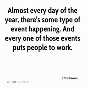 Almost every day of the year, there's some type of event happening. And every one of those events puts people to work.