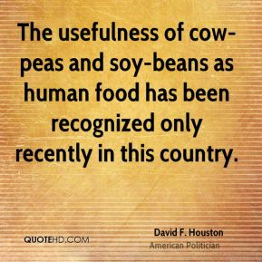The usefulness of cow-peas and soy-beans as human food has been recognized only recently in this country.