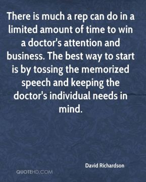 There is much a rep can do in a limited amount of time to win a doctor's attention and business. The best way to start is by tossing the memorized speech and keeping the doctor's individual needs in mind.