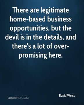 There are legitimate home-based business opportunities, but the devil is in the details, and there's a lot of over-promising here.