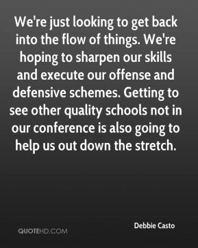 Debbie Casto - We're just looking to get back into the flow of things. We're hoping to sharpen our skills and execute our offense and defensive schemes. Getting to see other quality schools not in our conference is also going to help us out down the stretch.