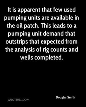 It is apparent that few used pumping units are available in the oil patch. This leads to a pumping unit demand that outstrips that expected from the analysis of rig counts and wells completed.