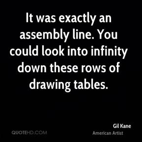 Gil Kane - It was exactly an assembly line. You could look into infinity down these rows of drawing tables.