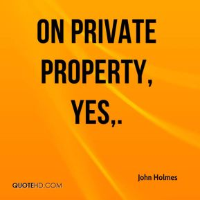On private property, yes.