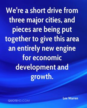 We're a short drive from three major cities, and pieces are being put together to give this area an entirely new engine for economic development and growth.
