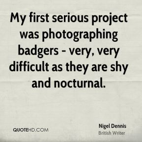 My first serious project was photographing badgers - very, very difficult as they are shy and nocturnal.
