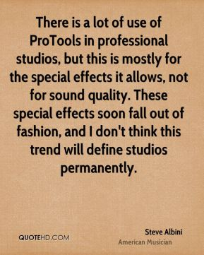 There is a lot of use of ProTools in professional studios, but this is mostly for the special effects it allows, not for sound quality. These special effects soon fall out of fashion, and I don't think this trend will define studios permanently.