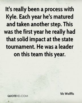 It's really been a process with Kyle. Each year he's matured and taken another step. This was the first year he really had that solid impact at the state tournament. He was a leader on this team this year.