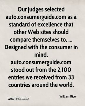 Our judges selected auto.consumerguide.com as a standard of excellence that other Web sites should compare themselves to, ... Designed with the consumer in mind, auto.consumerguide.com stood out from the 2,100 entries we received from 33 countries around the world.