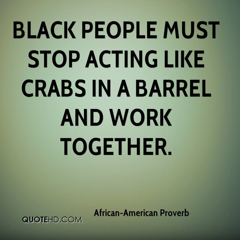 Black People Quotes | African American Proverb Quotes Quotehd