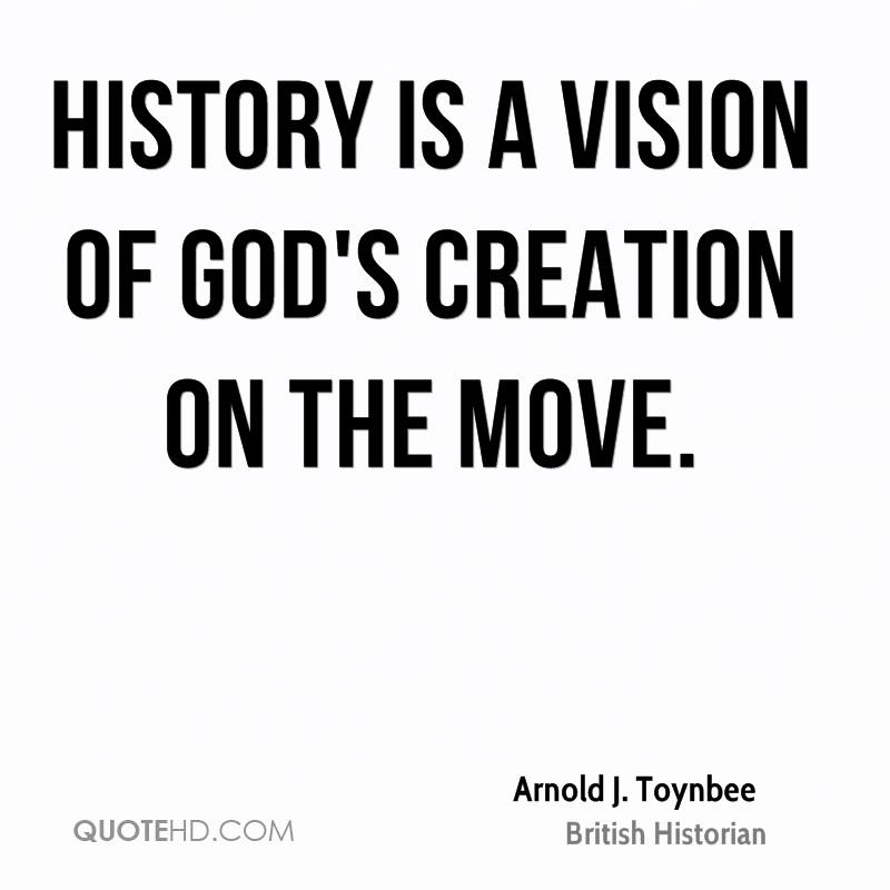 arnold j toynbee history quotes quotehd