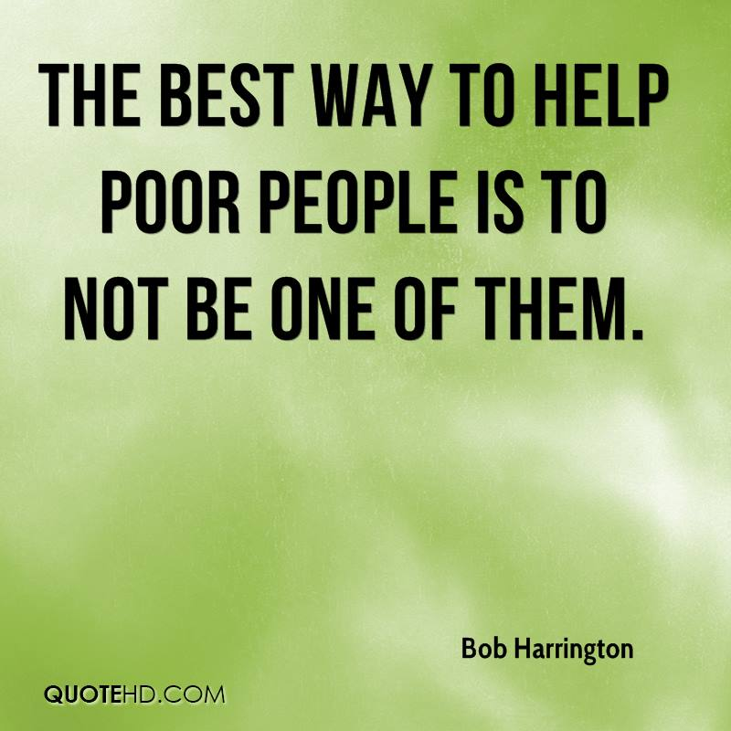 ways to help poor people How to help the homeless there are lots of other ways to help homeless people how can teens help the poor.