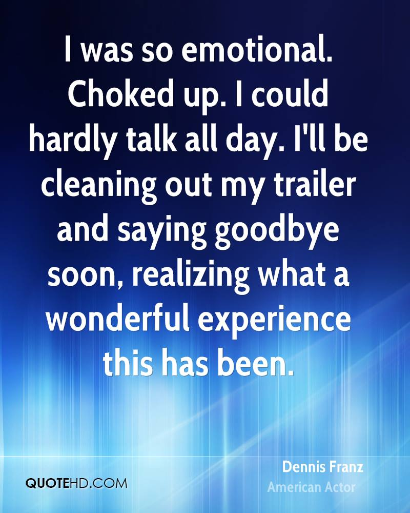 I was so emotional. Choked up. I could hardly talk all day. I'll be cleaning out my trailer and saying goodbye soon, realizing what a wonderful experience this has been.