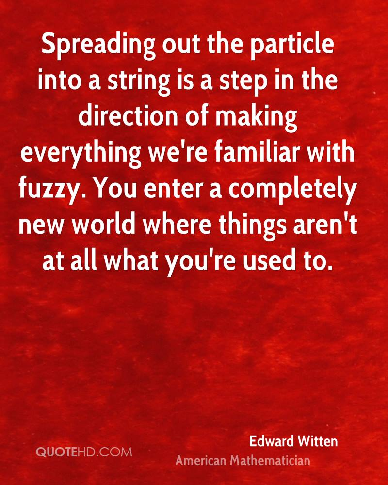 Spreading out the particle into a string is a step in the direction of making everything we're familiar with fuzzy. You enter a completely new world where things aren't at all what you're used to.