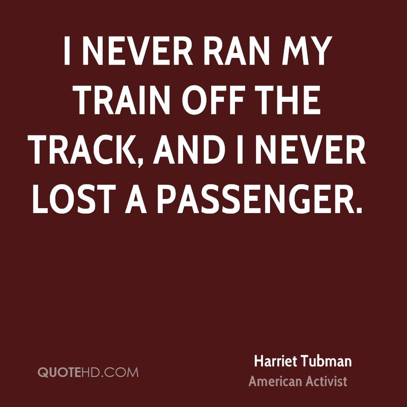 Harriet Tubman Quotes QuoteHD Best Harriet Tubman Quotes
