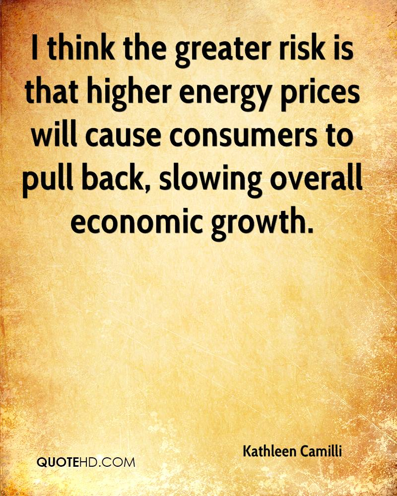 I think the greater risk is that higher energy prices will cause consumers to pull back, slowing overall economic growth.