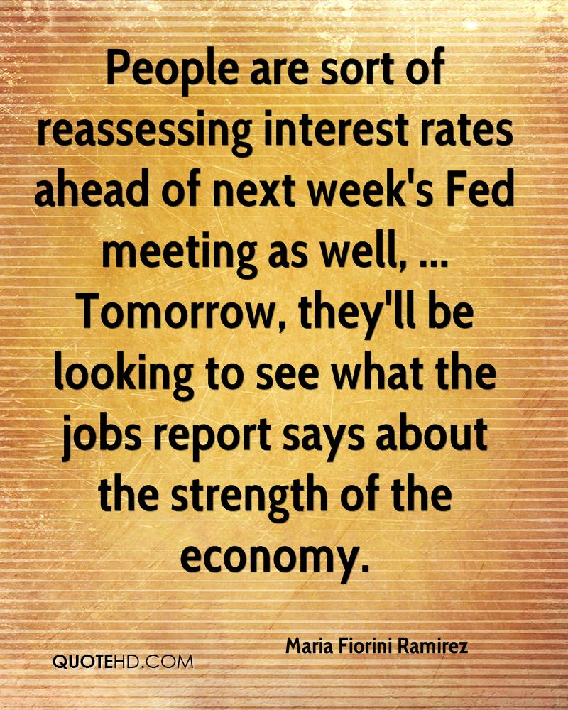 People are sort of reassessing interest rates ahead of next week's Fed meeting as well, ... Tomorrow, they'll be looking to see what the jobs report says about the strength of the economy.