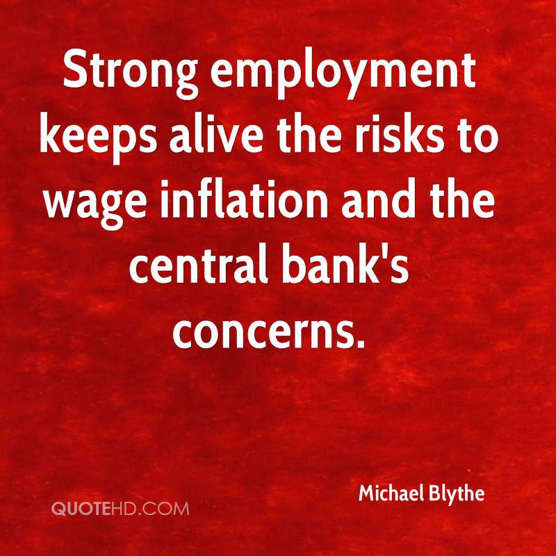 Strong employment keeps alive the risks to wage inflation and the central bank's concerns.