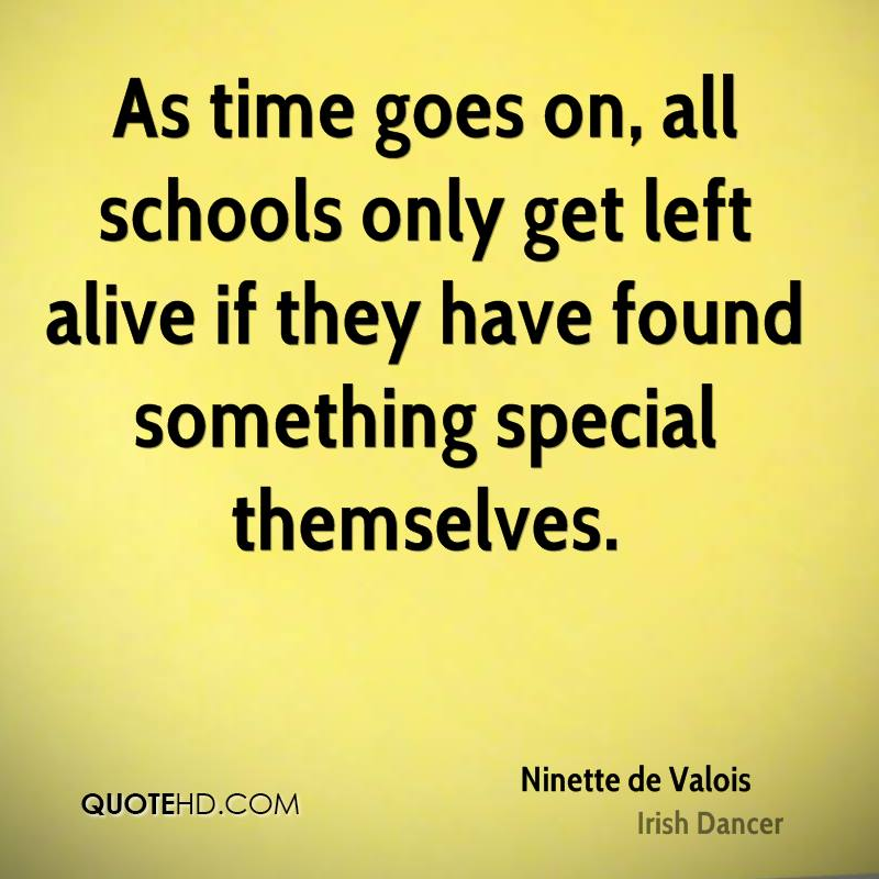As time goes on, all schools only get left alive if they have found something special themselves.