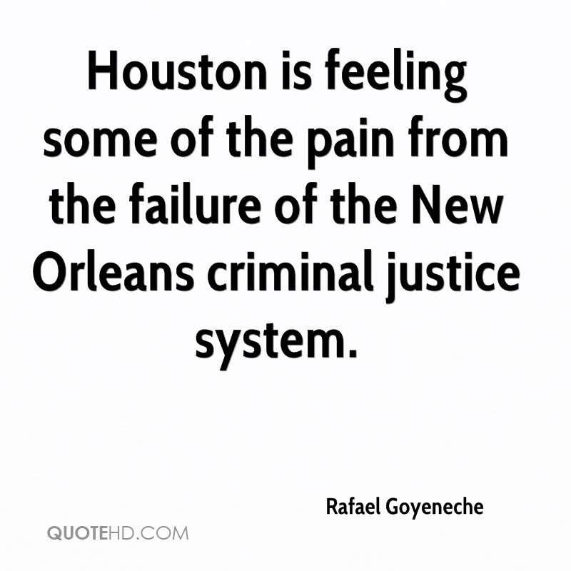 Houston is feeling some of the pain from the failure of the New Orleans criminal justice system.