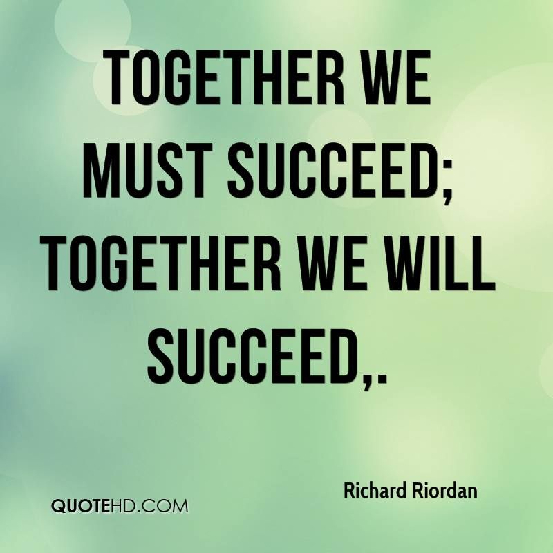 Quotes Together We Can Succeed: Richard Riordan Quotes
