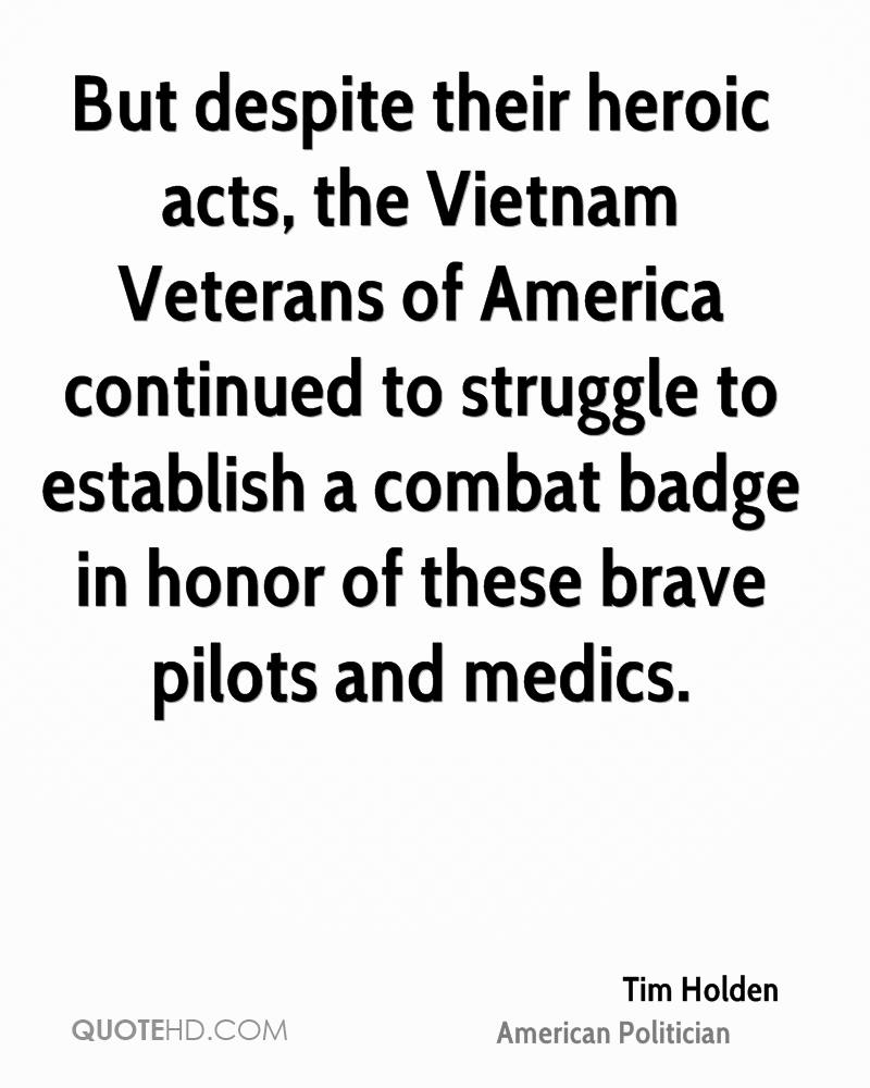 But despite their heroic acts, the Vietnam Veterans of America continued to struggle to establish a combat badge in honor of these brave pilots and medics.