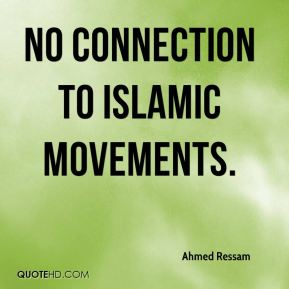 Ahmed Ressam - no connection to Islamic movements.