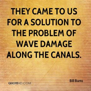 They came to us for a solution to the problem of wave damage along the canals.