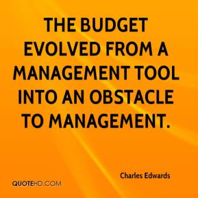 The budget evolved from a management tool into an obstacle to management.