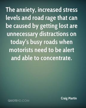 Craig Martin - The anxiety, increased stress levels and road rage that can be caused by getting lost are unnecessary distractions on today's busy roads when motorists need to be alert and able to concentrate.