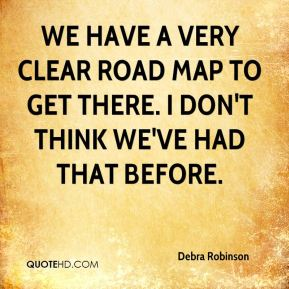 We have a very clear road map to get there. I don't think we've had that before.